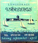 Långedrag Värdshus. Sweden Phillumeny Matchbox