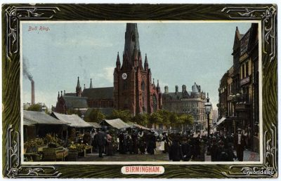Birmingham Bull Ring. Old Postcard. Topography, England Architecture